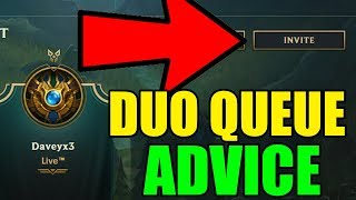 Why you SHOULDN'T DuoQueue in League of Legends