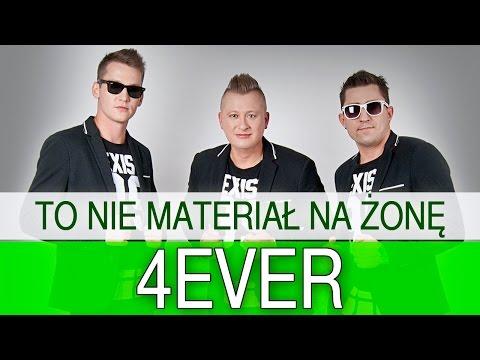 4EVER - To nie materiał na żonę (Official Video) HD