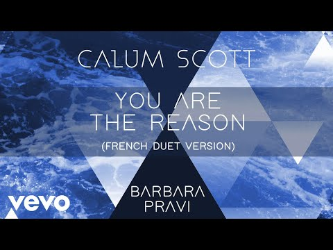 Download Lagu  Calum Scott, Barbara Pravi - You Are The Reason French Duet Version/Audio Mp3 Free