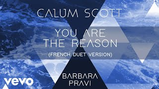 Calum Scott Barbara Pravi You Are The Reason French Duet Version Audio