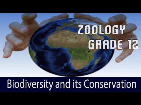 Biodiversity and its Conservation.
