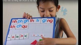 Dạy Bé Tập Đọc Bảng Chữ Cái Tiếng Việt Chuẩn Bị Vào Lớp 1