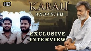 Rajinikanth stunts in Kabali without dupe | Anbarivu Exclusive Interview | Pa Ranjith | V Creations