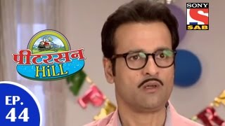 Peterson Hill - पीटरसन हिल - Episode 44 - 26th March 2015