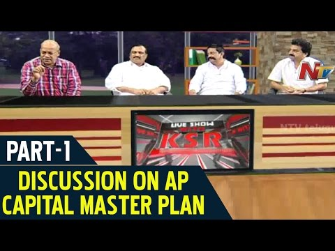 Discussion On AP State Capital Master Plan | KSR Live Show | Part 1