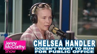 Why Chelsea Hander doesn't want to run for office