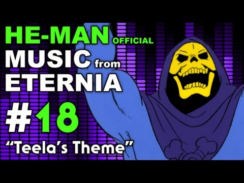 He-Man - MUSIC from ETERNIA - Teelas Theme - BONUS VIDEO