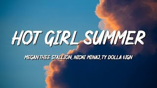 Megan Thee Stallion, Nicki Minaj, Ty Dolla $ign - Hot Girl Summer (Lyrics)
