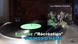 Récréation-VICKINGS D'HAÏTI-1973