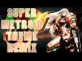 SUPER METROID Theme - [Styzmask Remix]