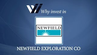 Newfield Exploration Co - Why Invest in