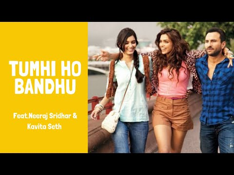 Tumhi Ho Bandhu - Cocktail- Full Official Song video