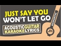 James Arthur   Say You Wont Let Go (Karaoke Acoustic)