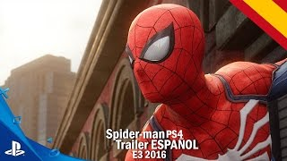 SPIDER-MAN PS4 Trailer Español E3 2016