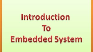Introduction to Embedded system in Hindi
