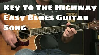 Beginning Blues Guitar Lesson - How To Play Key To The Highway Easy Arrangement