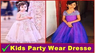 Party Wear Dresses For Kids - Girls Party Dresses - Little Girls Dresses | Photos | images | 2018