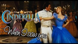 Ella/Kit - When I Saw You (Cinderella)