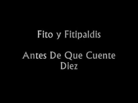 LETRA ANTES DE QUE CUENTE 10 - Fito y Los Fitipaldis ...