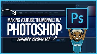 Photoshop Tutorial: How to Make a Custom YouTube Thumbnail