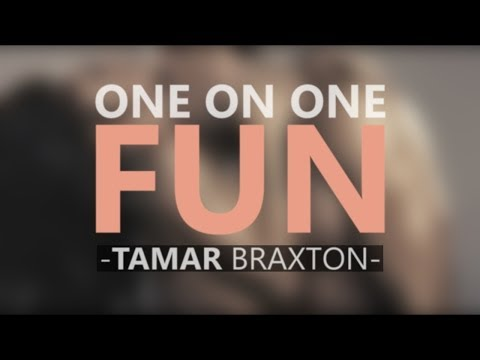 Tamar Braxton - One On One Fun (lyric Video) video
