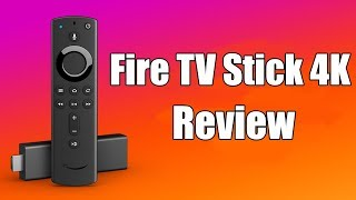 Fire TV Stick 4K Review: Best Budget Media Player On The Market?!!