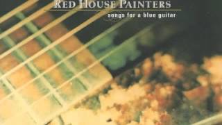 Watch Red House Painters Have You Forgotten video