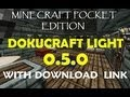 Minecraft PE - Dokucraft Light 0.5.0 Texturepack Review LINK IN DESCRIPTION