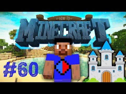 Minecraft SMP: HOW TO MINECRAFT #60 NOOCHs CASTLE with Vikkstar