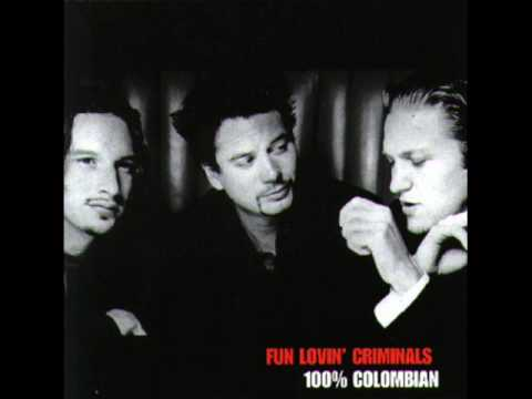 Fun Lovin Criminals - 10th Street