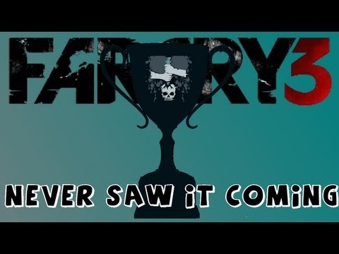 Far Cry 3 - Never Saw It Coming Trophy/Achievement Guide (Guia)