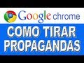 como tirar propagandas do google chrome  Picture