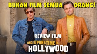 Review Film - ONCE UPON A TIME IN HOLLYWOOD (2019) Bahasa Indonesia NO SPOILER - 3 jam TANPA ARAH!