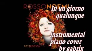 In un giorno qualunque - Noemi instrumental piano cover by gabrix