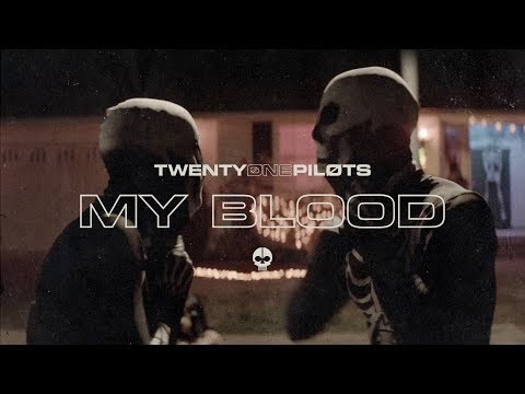 twenty one pilots: My Blood [Official Video]