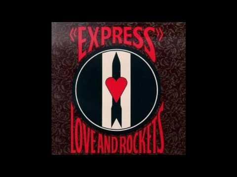 Love & Rockets - Kundalini Express