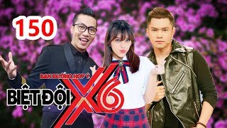 X6 SQUAD|#150|Hoang Rapper-Bao Kun try to slice duck-Gina M P336 gives Cat Tuong a shock