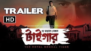 Bedroom - The Royal Bengal Tiger - Official Trailer | Jeet, Abir Chaterjee, Priyanka Sarkar, Shraddha Das