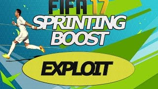 FIFA 17 EXPLOIT TUTORIAL - SPRINTING TRICK / NO TOUCH DRIBBLING SPRINTING BOOST / GOAL MACHINE