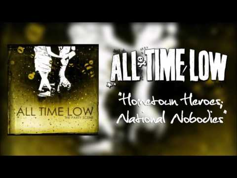 All Time Low - Hometown Heroes National Nobodies