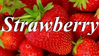 Top 10 Health Benefits of Strawberry