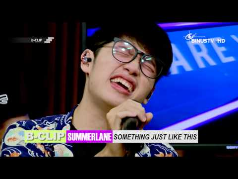 download lagu B-CLIP #691 SUMMERLANE - Something Just gratis