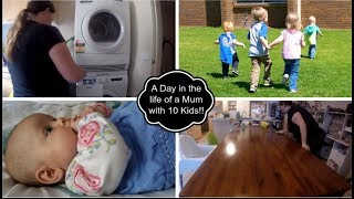 A Day in the Life of a Mum with 10 kids