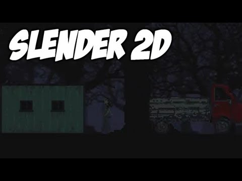 Slender 2D