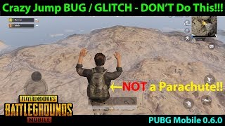 Crazy Parachute BUG / GLITCH in PUBG Mobile 0.6.0 = KNOCKED OUT | DON'T DO THIS!!!