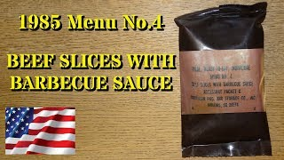 MRE Review: 1985 Menu No.4 Beef Slices in BBQ Sauce