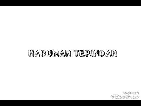 Haruman Terindah(lirik)-Lokman Naufal