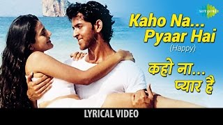 "download lagu ""kaho Naa Pyaar Hai""  Lyrics ""कहो ना प्यार gratis"