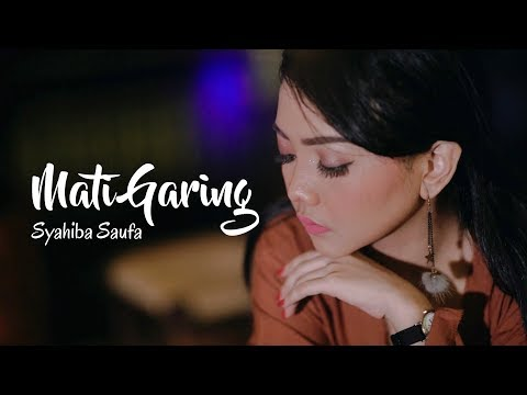 Download Syahiba Saufa - Mati Garing  Mp4 baru