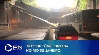 Teto de túnel desaba no Rio de Janeiro